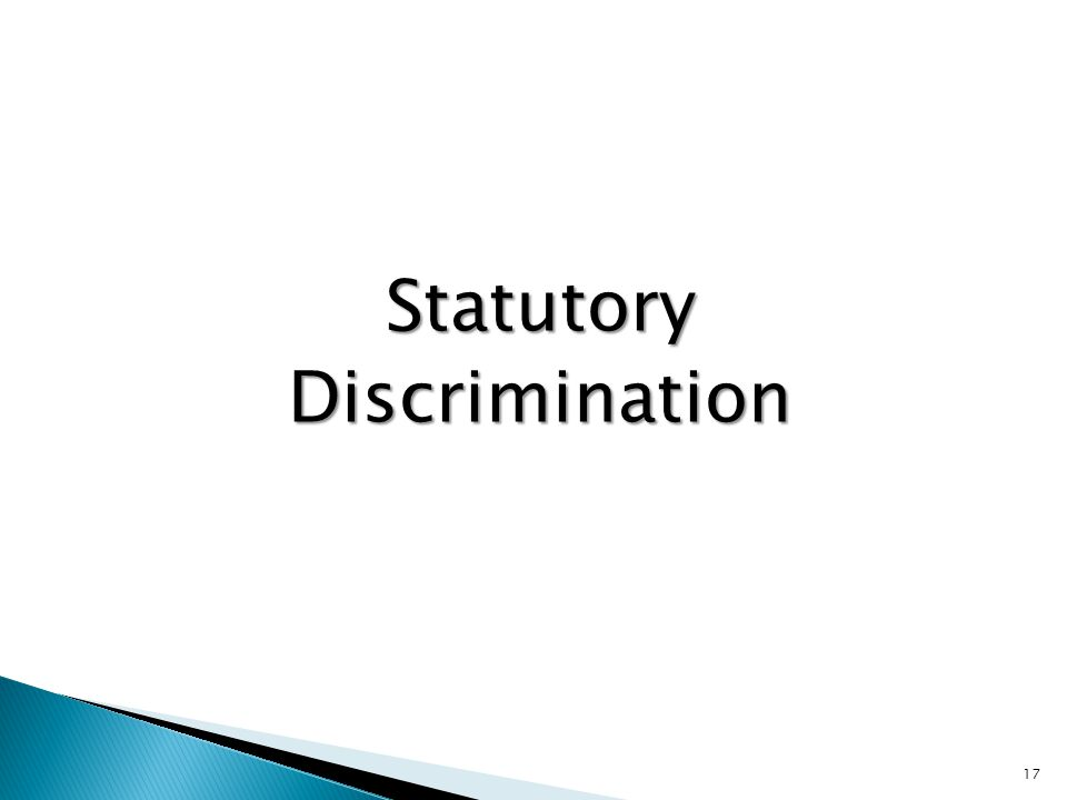 Statutory Discrimination
