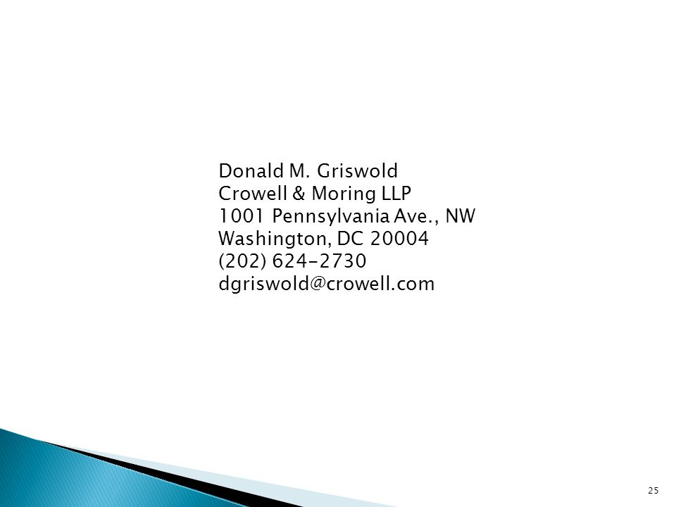 Donald M. Griswold Crowell & Moring LLP 1001 Pennsylvania Ave