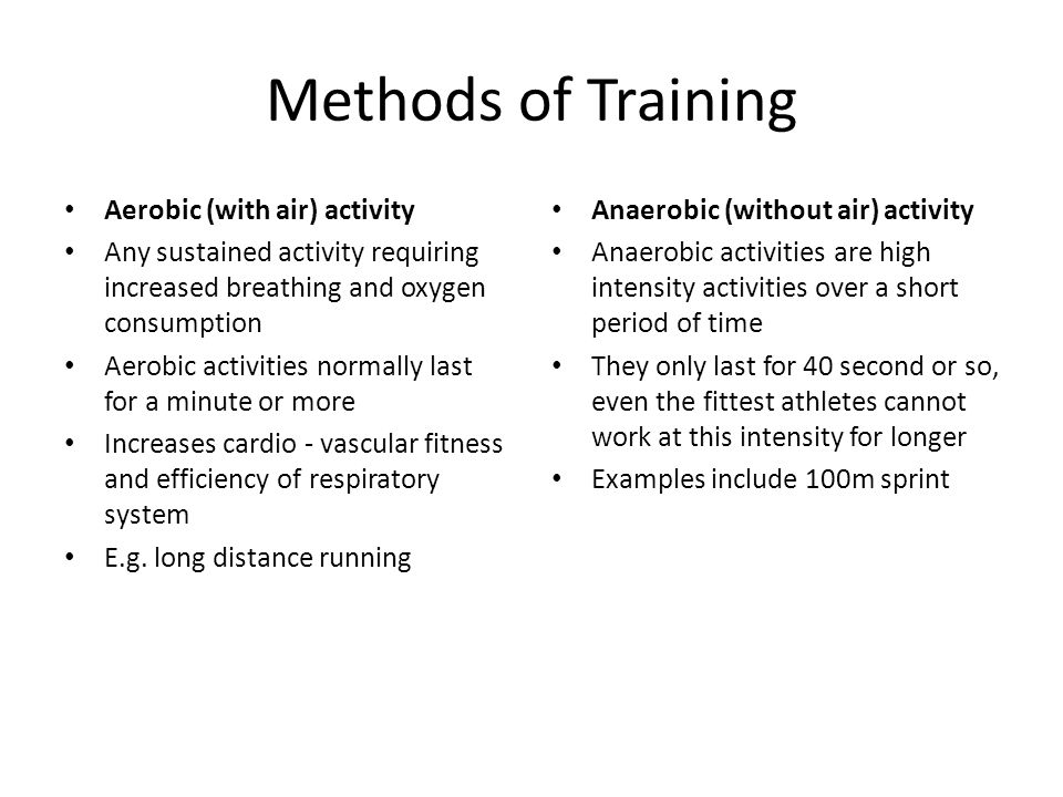 Methods of Training Aerobic (with air) activity