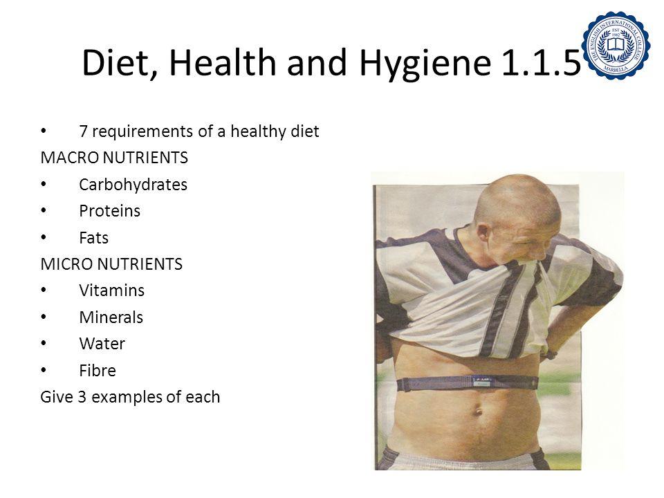 Diet, Health and Hygiene 1.1.5