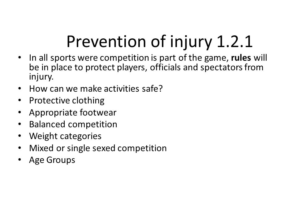 Prevention of injury 1.2.1