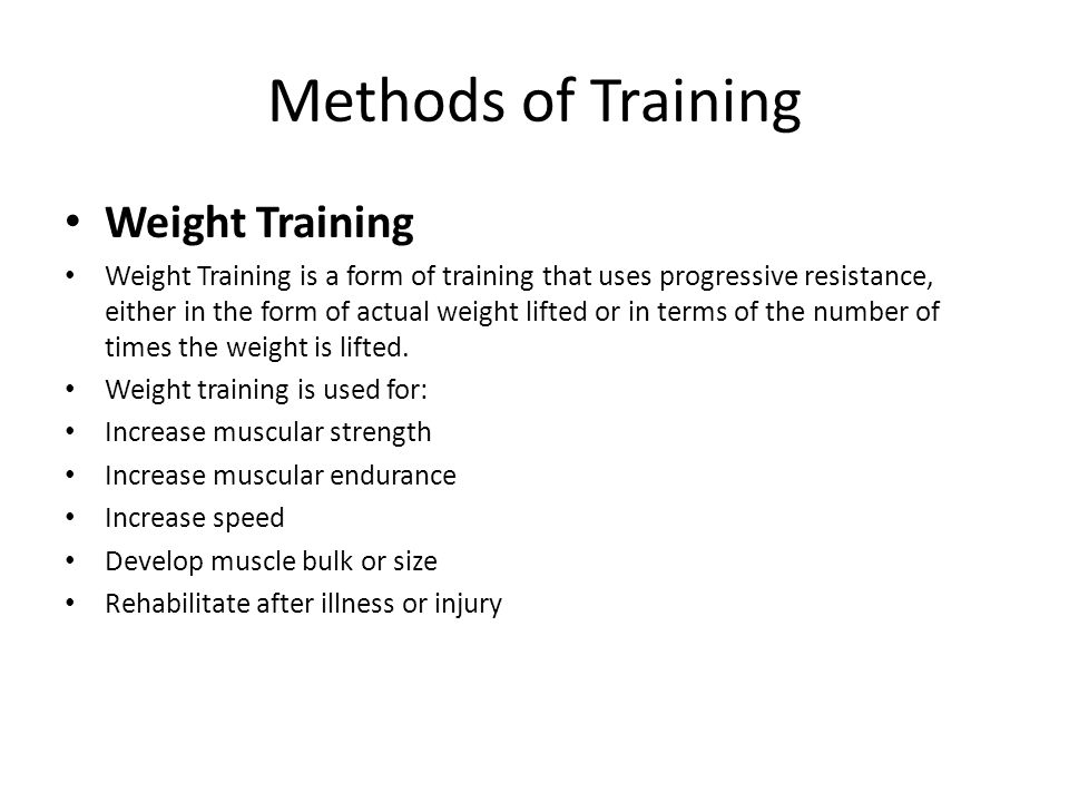 Methods of Training Weight Training