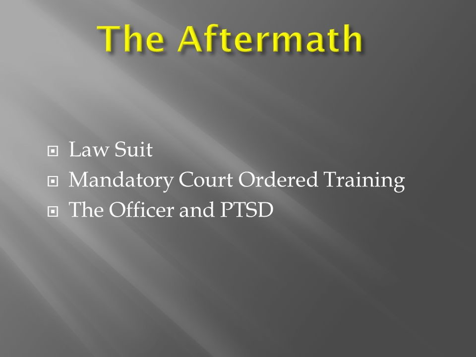 The Aftermath Law Suit Mandatory Court Ordered Training