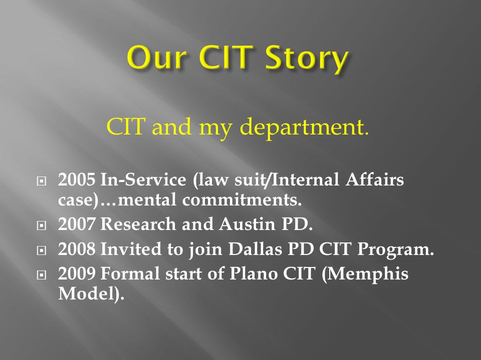 Our CIT Story CIT and my department.
