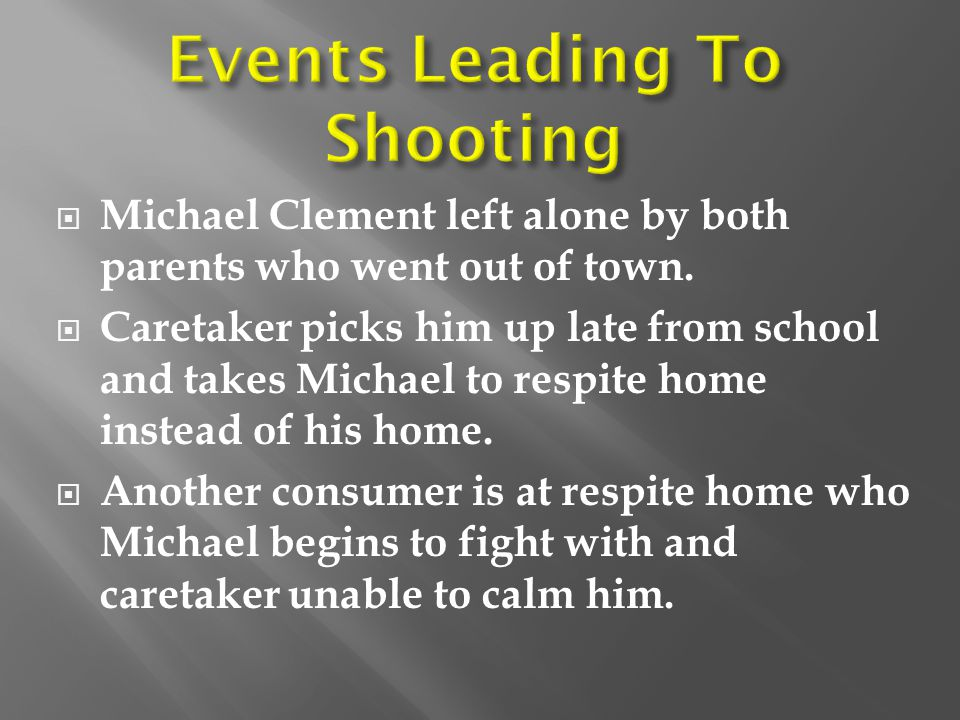 Events Leading To Shooting