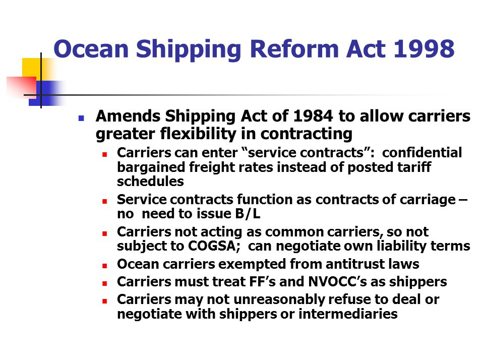 Ocean Shipping Reform Act 1998