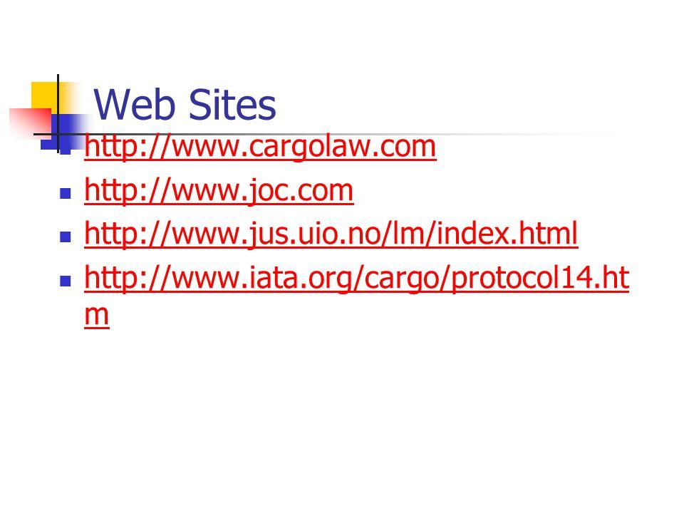 Web Sites http://www.cargolaw.com http://www.joc.com
