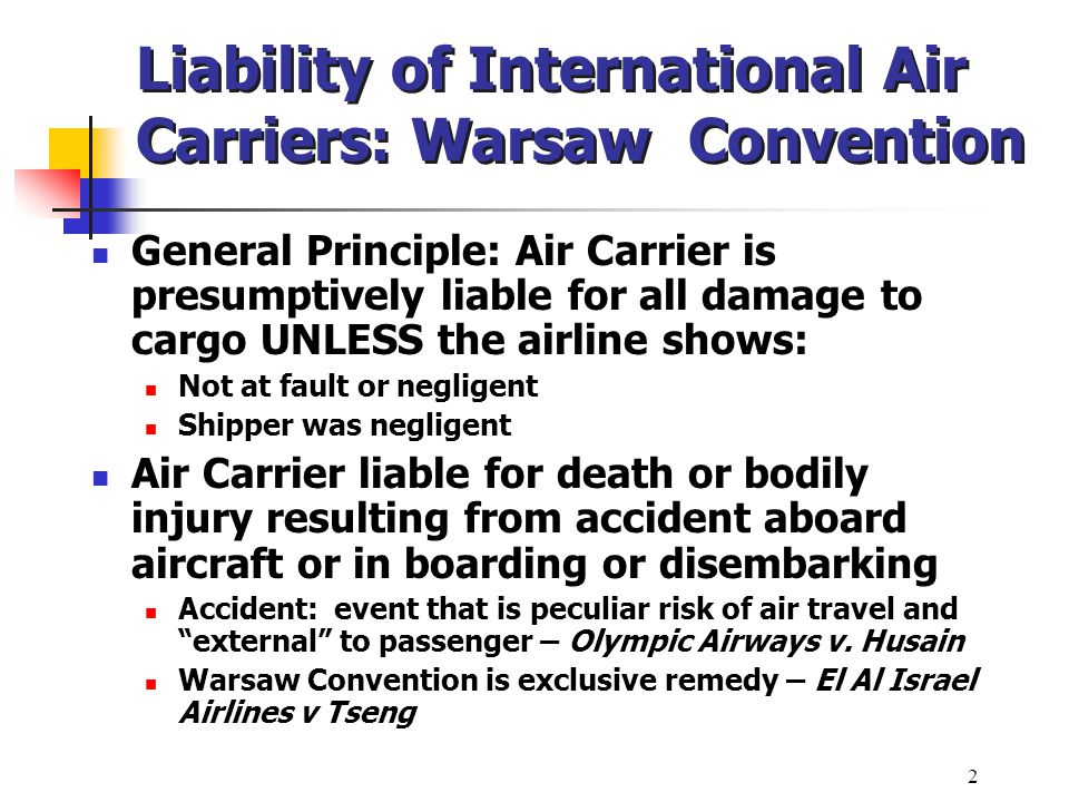 Liability of International Air Carriers: Warsaw Convention