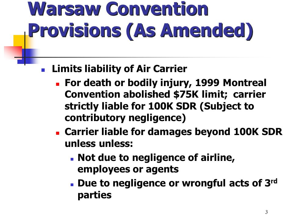 Warsaw Convention Provisions (As Amended)