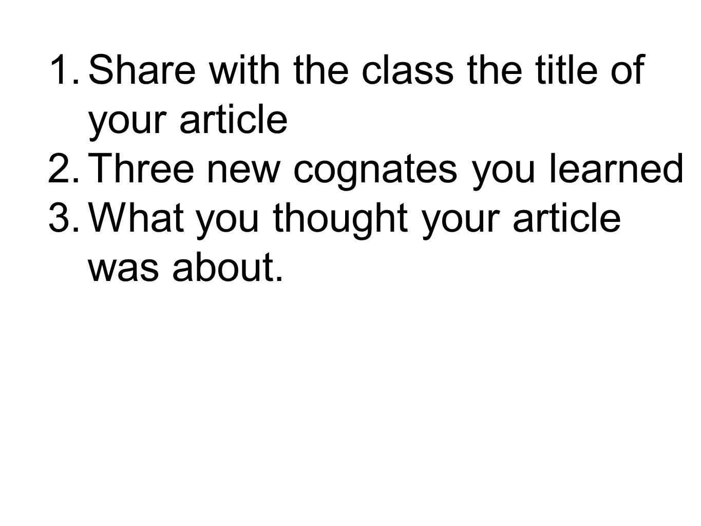 Share with the class the title of your article