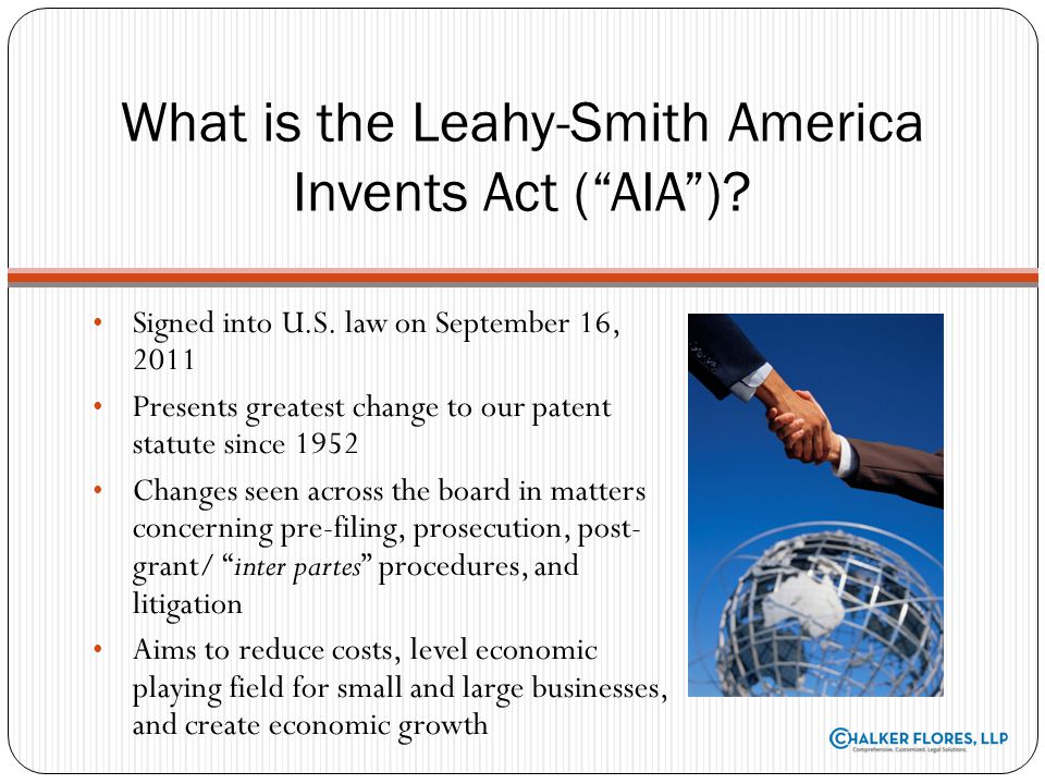 What is the Leahy-Smith America Invents Act ( AIA )