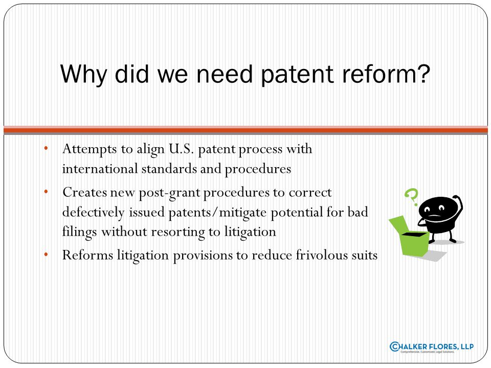 Why did we need patent reform