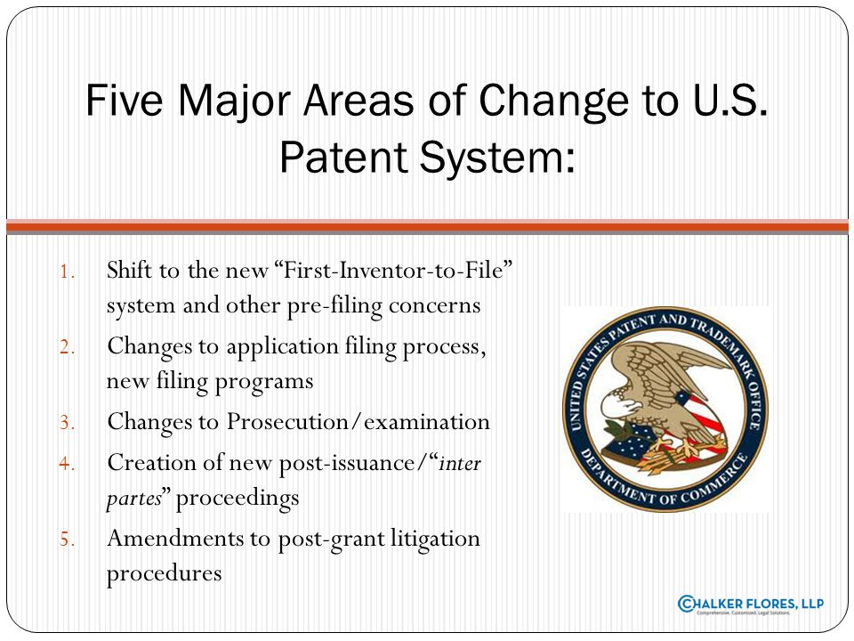 Five Major Areas of Change to U.S. Patent System: