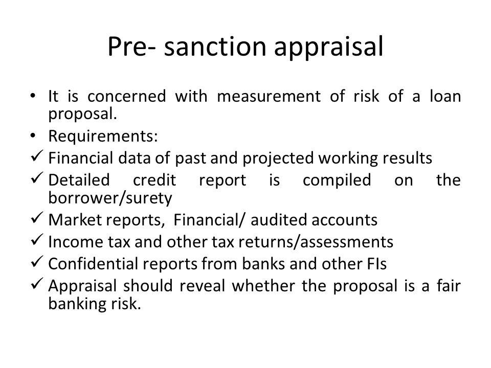Pre- sanction appraisal