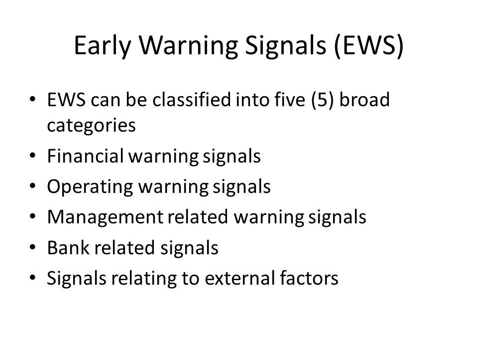 Early Warning Signals (EWS)