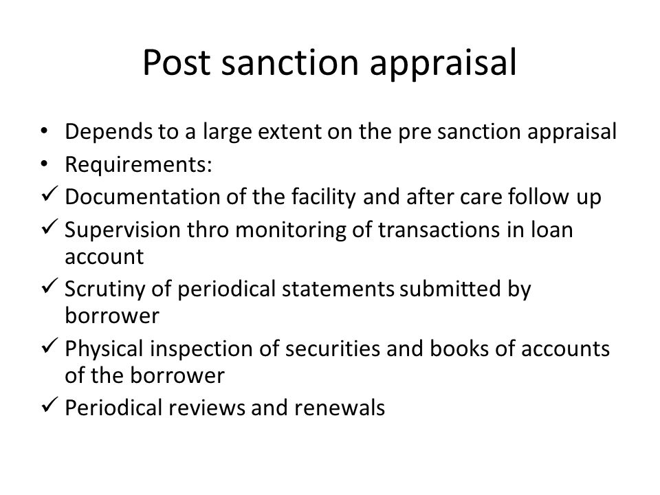 Post sanction appraisal