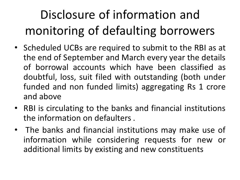 Disclosure of information and monitoring of defaulting borrowers