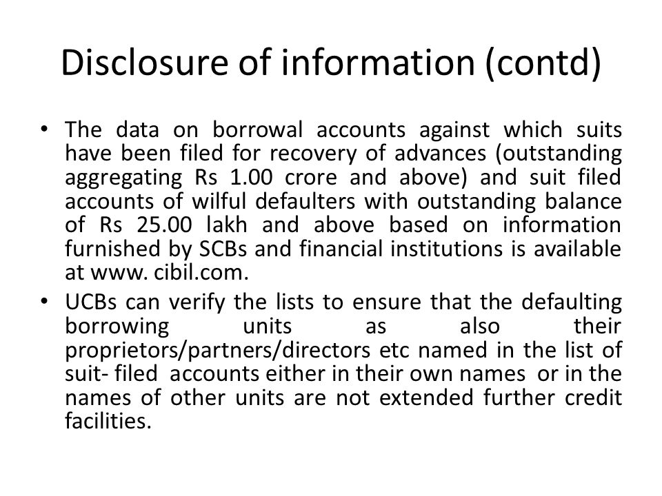 Disclosure of information (contd)