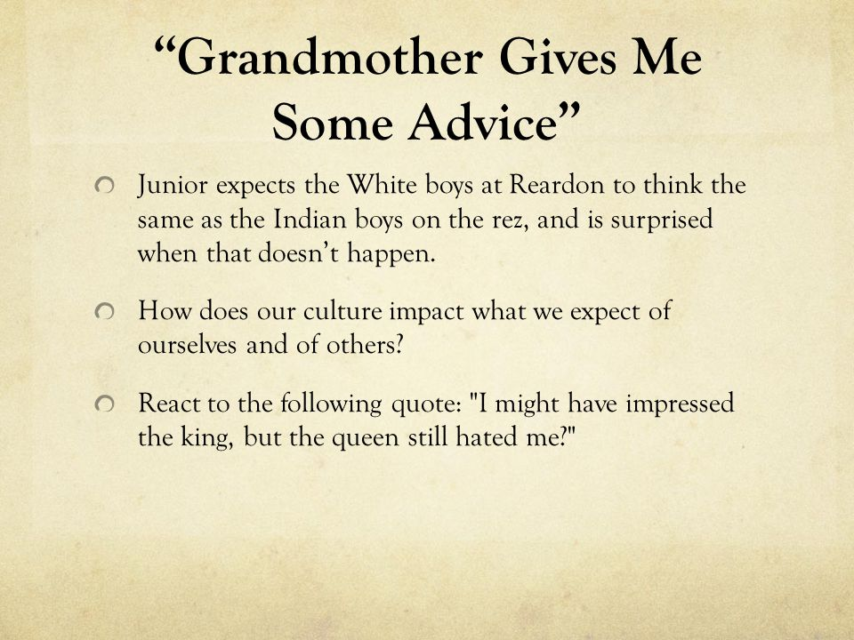 Grandmother Gives Me Some Advice