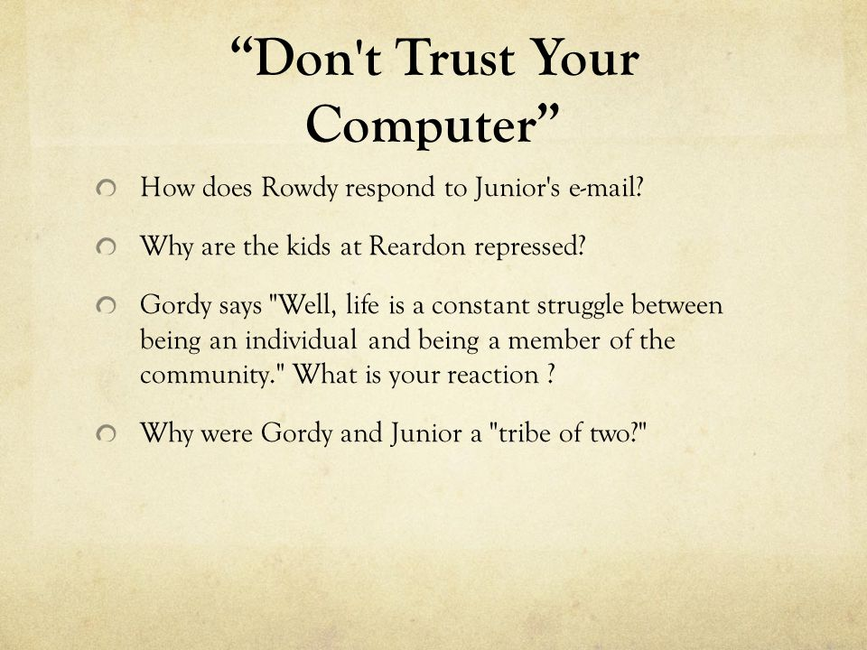 Don t Trust Your Computer