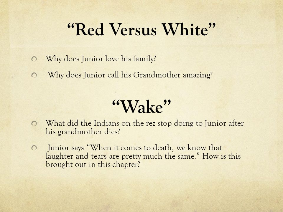 Wake Red Versus White Why does Junior love his family