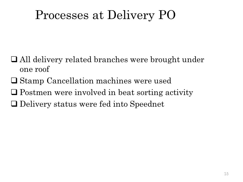 Processes at Delivery PO