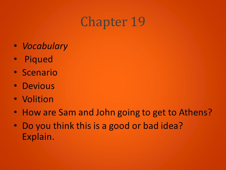 Chapter 19 Vocabulary Piqued Scenario Devious Volition
