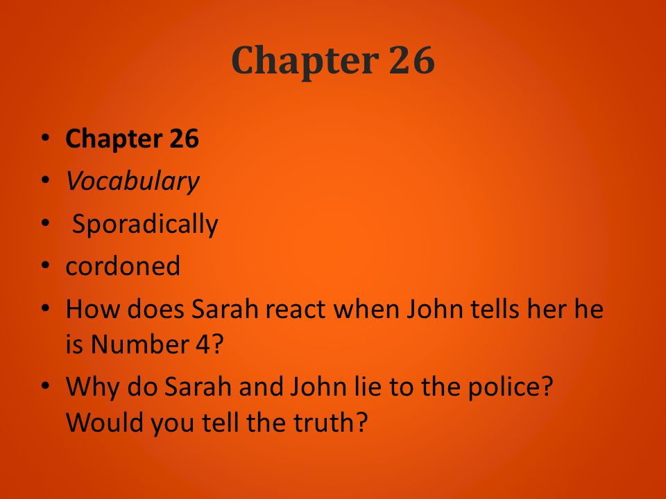 Chapter 26 Chapter 26 Vocabulary Sporadically cordoned