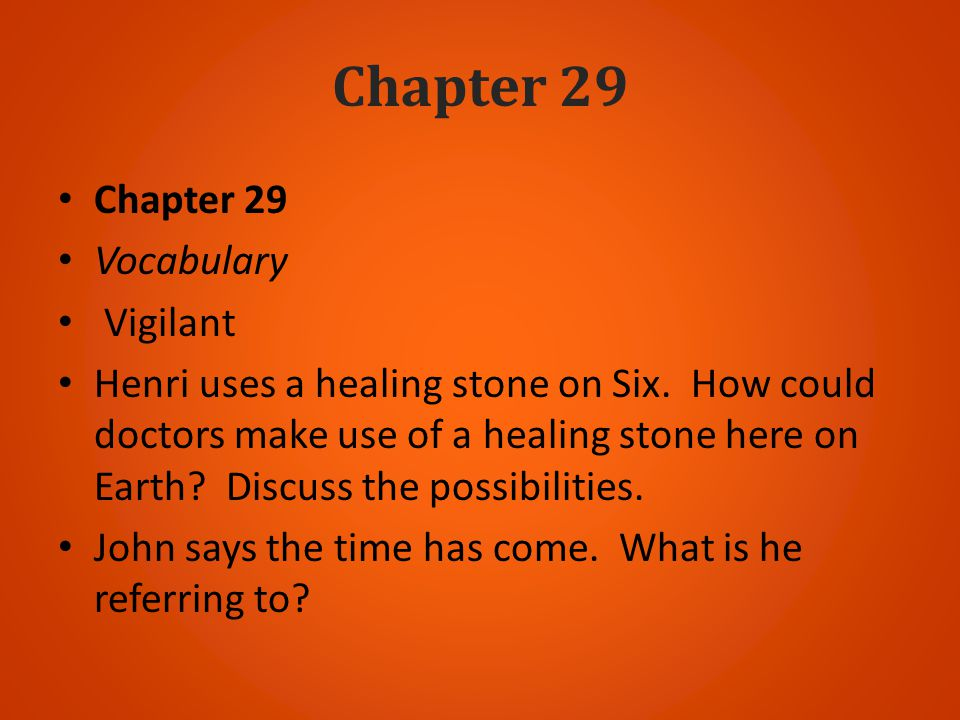 Chapter 29 Chapter 29 Vocabulary Vigilant