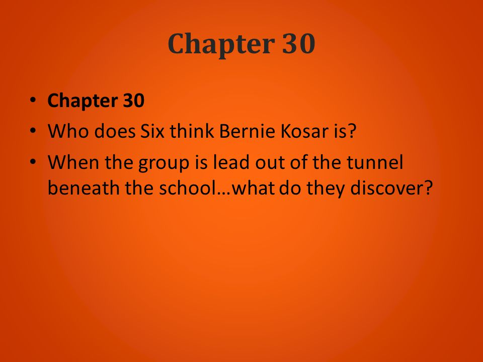 Chapter 30 Chapter 30 Who does Six think Bernie Kosar is