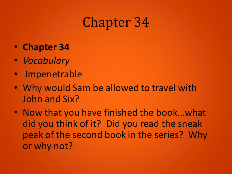 Chapter 34 Chapter 34 Vocabulary Impenetrable