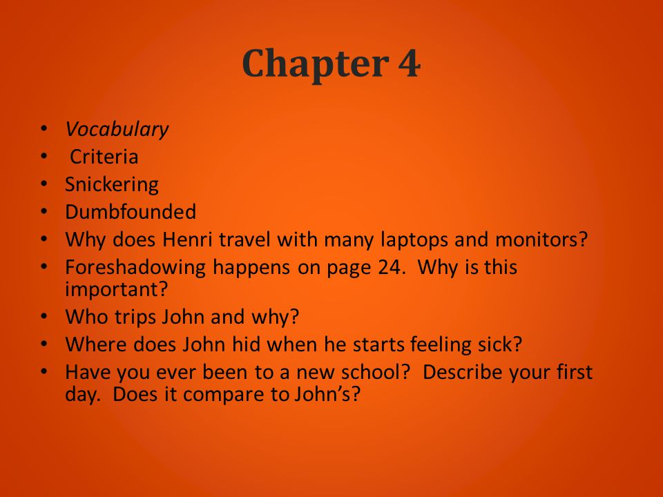 Chapter 4 Vocabulary Criteria Snickering Dumbfounded