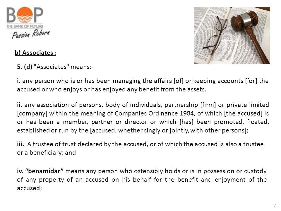 b) Associates : 5. (d) Associates means:-