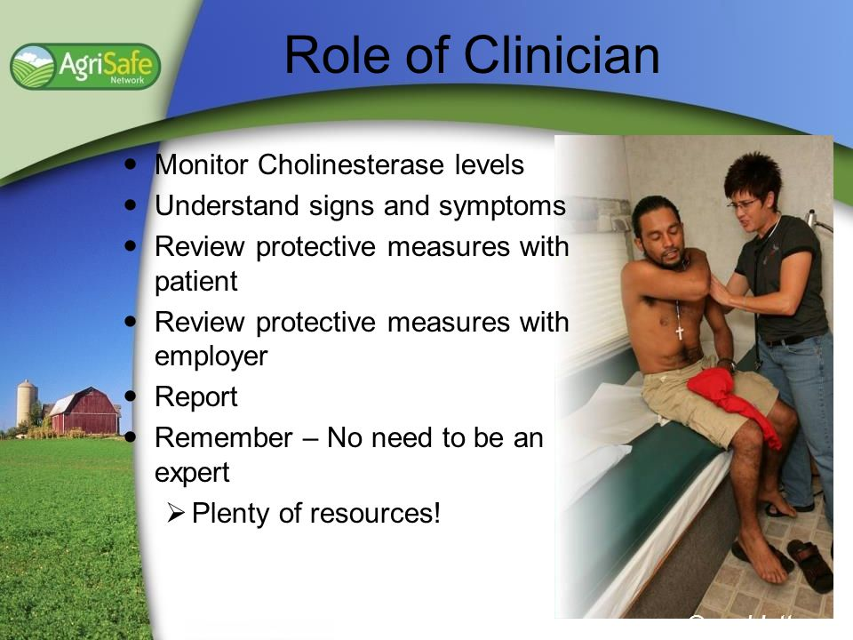 Role of Clinician Monitor Cholinesterase levels