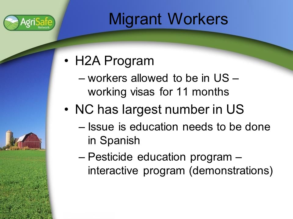 Migrant Workers H2A Program NC has largest number in US