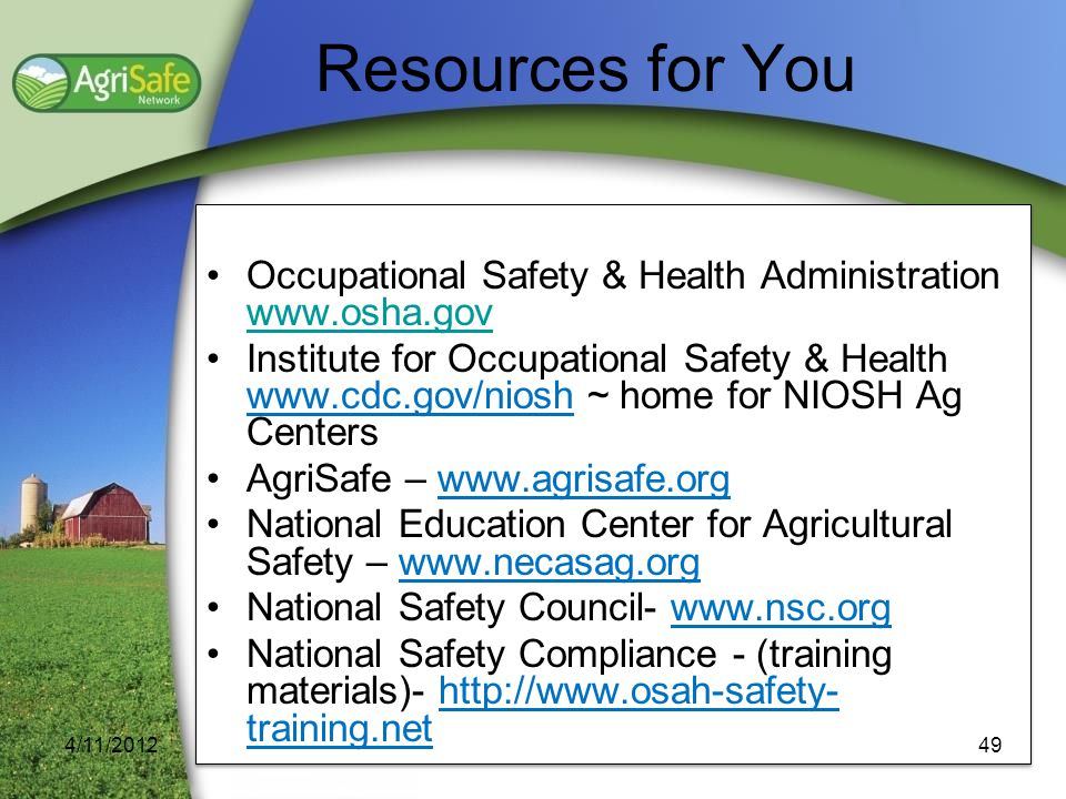 Resources for You Occupational Safety & Health Administration www.osha.gov.