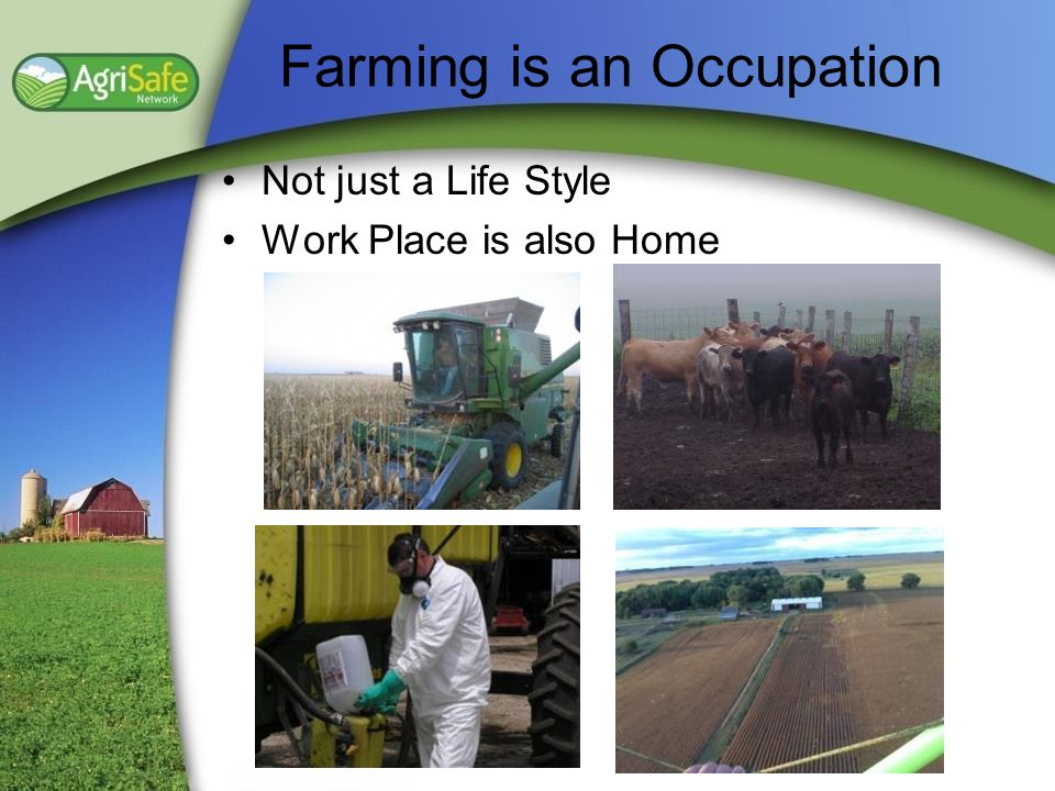 Farming is an Occupation