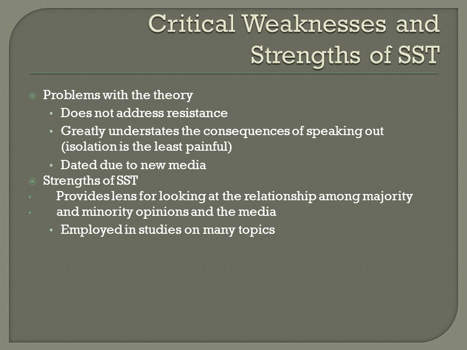 Critical Weaknesses and Strengths of SST