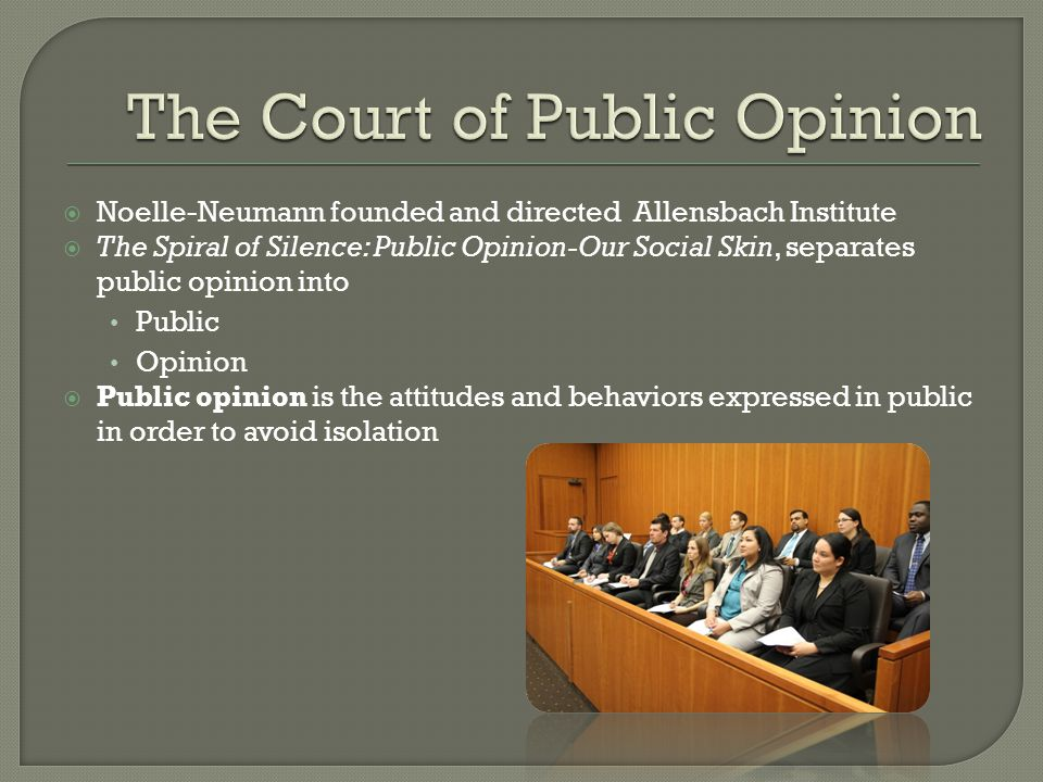 The Court of Public Opinion
