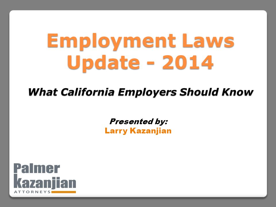 Employment Laws Update What California Employers Should Know