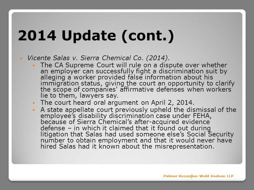 2014 Update (cont.) Vicente Salas v. Sierra Chemical Co. (2014).