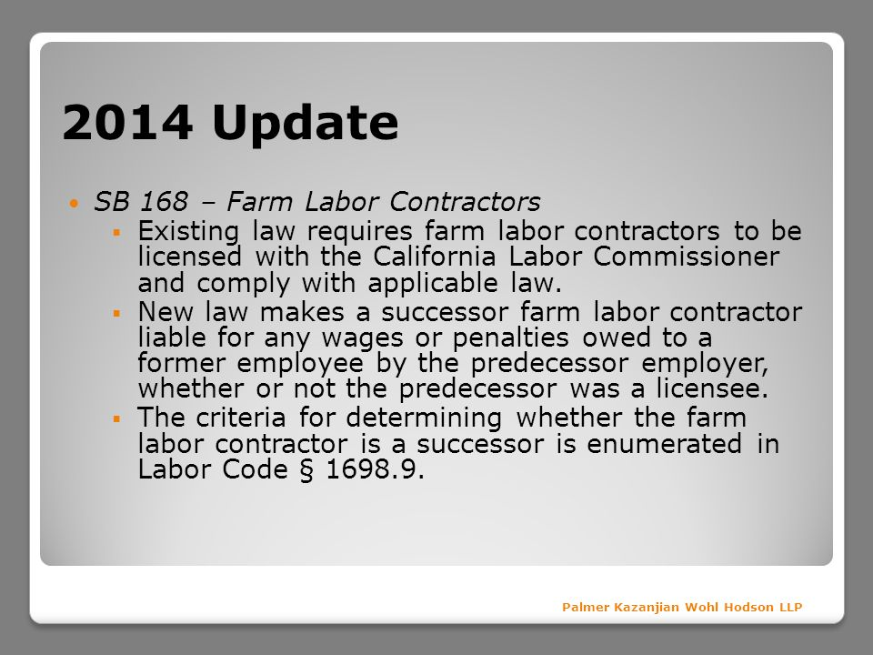 2014 Update SB 168 – Farm Labor Contractors