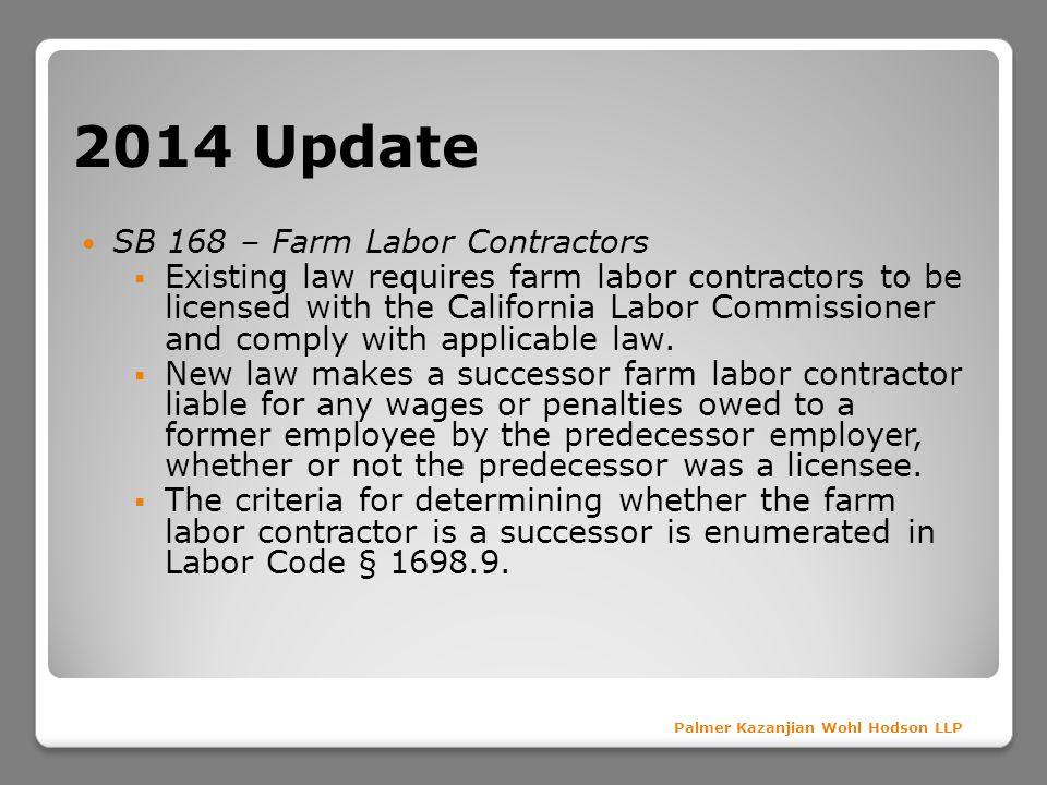 2014 Update SB 168 – Farm Labor Contractors