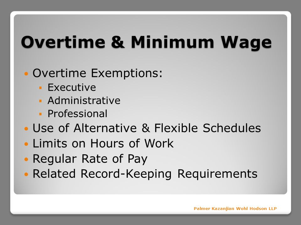 Overtime & Minimum Wage