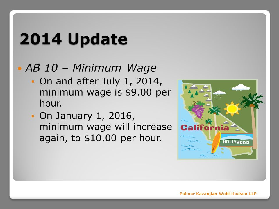 2014 Update AB 10 – Minimum Wage