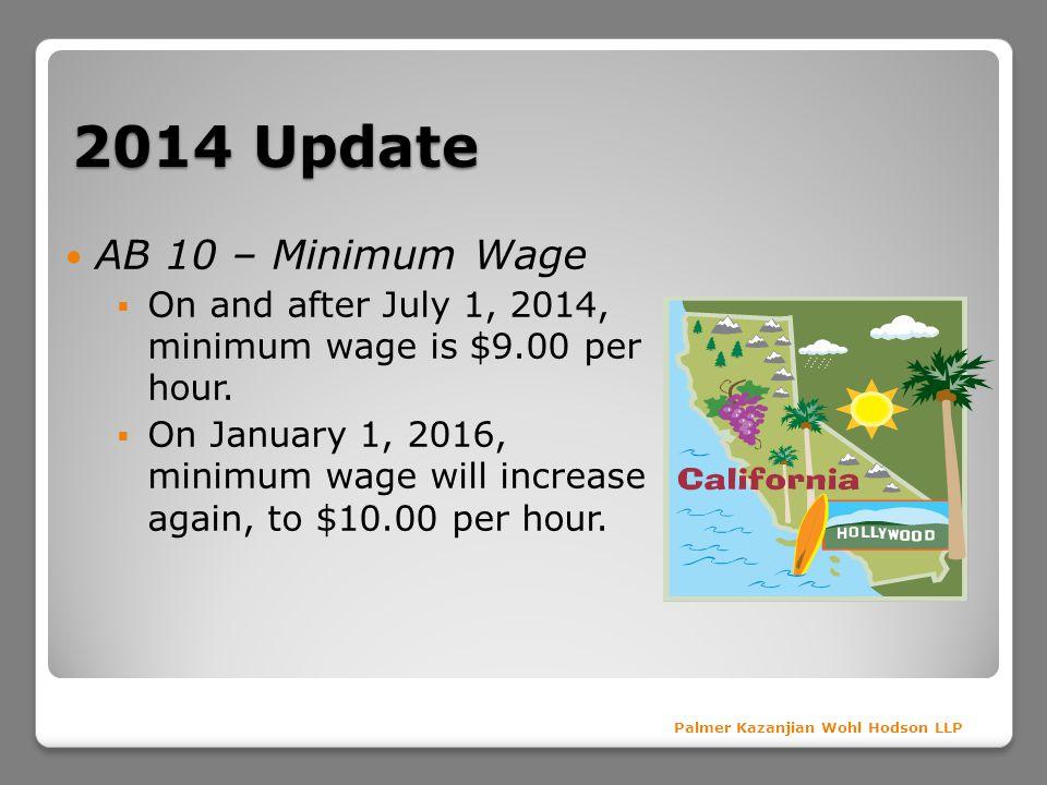 2014 Update AB 10 – Minimum Wage