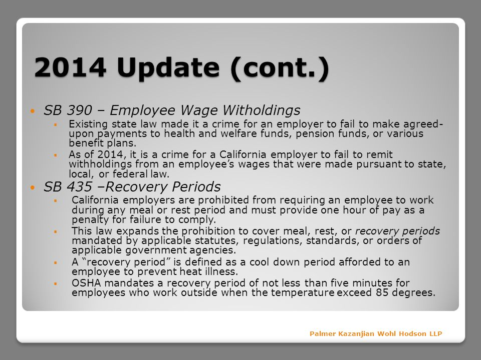 2014 Update (cont.) SB 390 – Employee Wage Witholdings