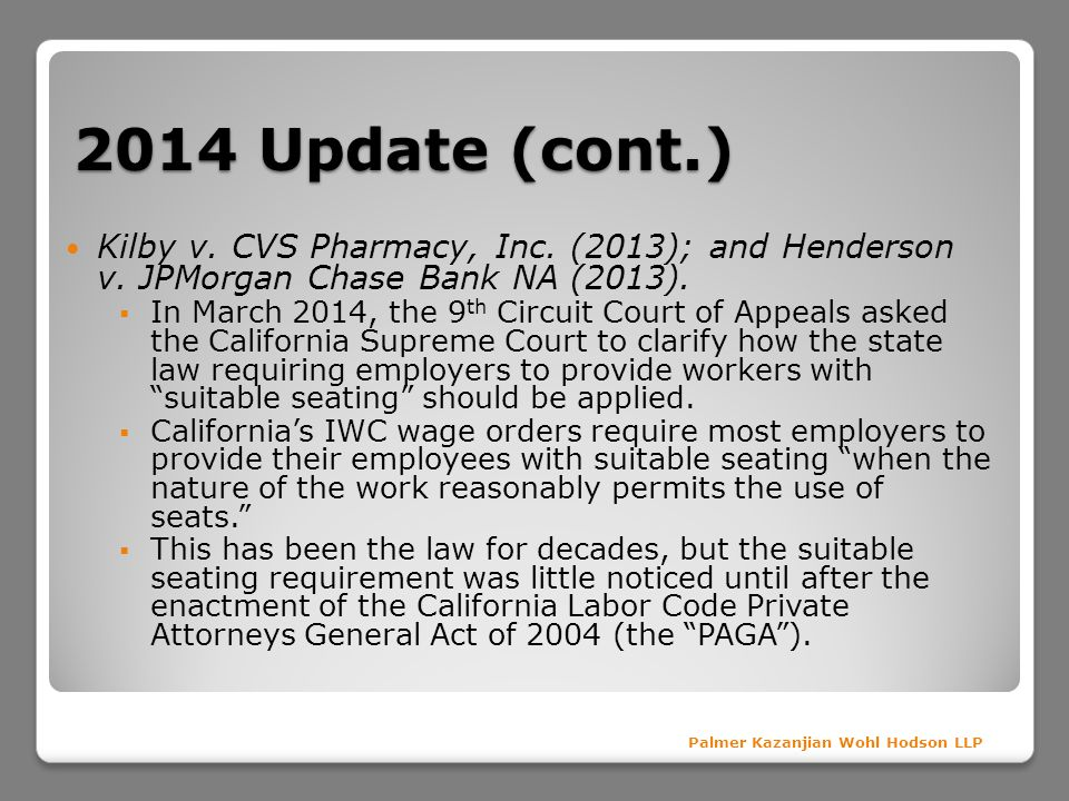 2014 Update (cont.) Kilby v. CVS Pharmacy, Inc. (2013); and Henderson v. JPMorgan Chase Bank NA (2013).
