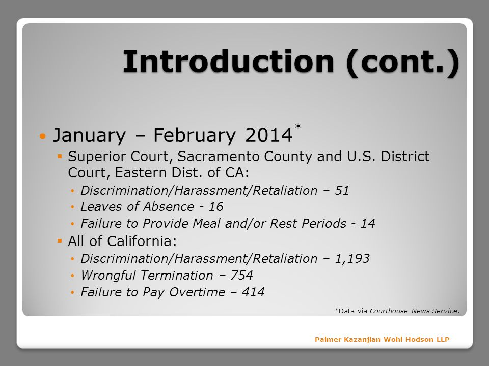 Introduction (cont.) January – February 2014