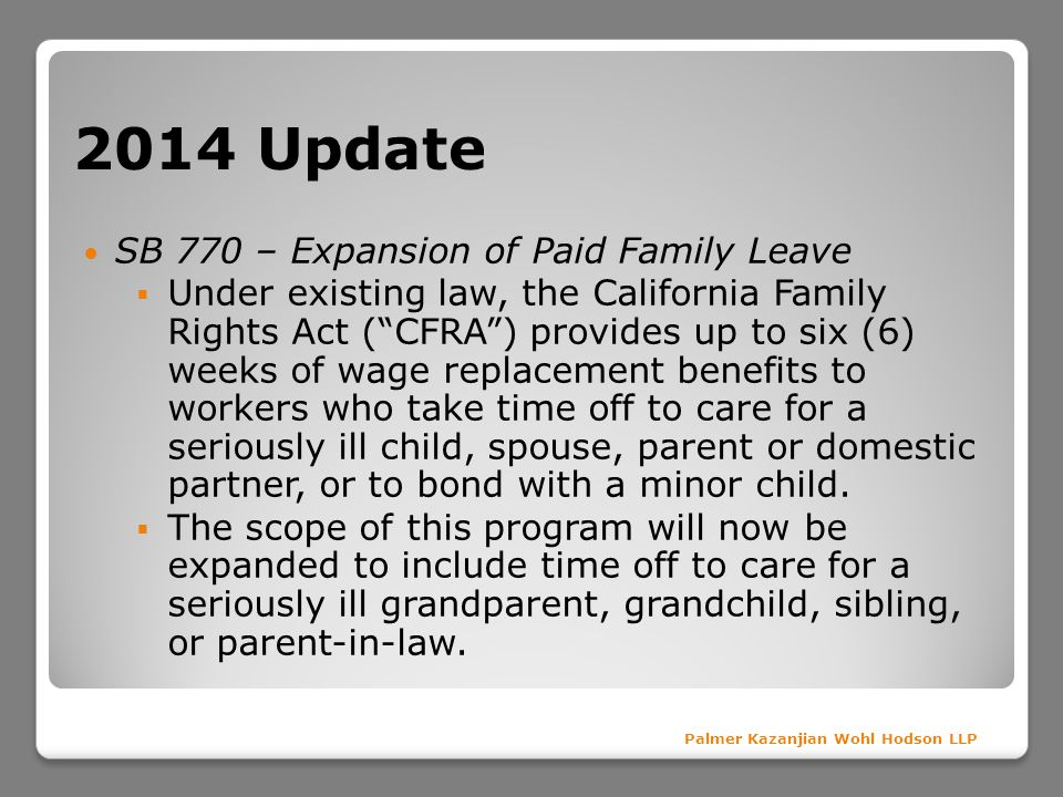 2014 Update SB 770 – Expansion of Paid Family Leave